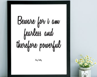 Mary Shelley Frankenstein Digital Print. Wall Decor. Wall Art. Printable. Poster. 8 x 10. Typography. Fearless. Motivational. Inspirational.