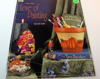 For the Love of Painting by Lori Link - tole painting - Decorative painting Booklet 1999