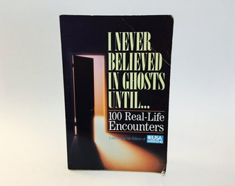 Vintage Non-Fiction Book I Never Believed in Ghosts Until... 1992 Softcover Paranormal