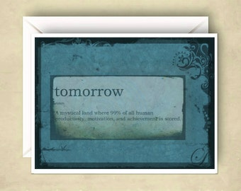 Do It Tomorrow Stop Procrastination Card Snarky Funny Blank Inside Send to Recipient