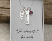Too beautiful for earth, miscarriage, infant loss, memorial for baby, stillborn gift, wing, birthstone, and personalized name