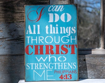 Rustic Farmhouse Scripture Sign, I can do All things through Christ who strengthens me philippians 4:13 scripture motivation strength bible