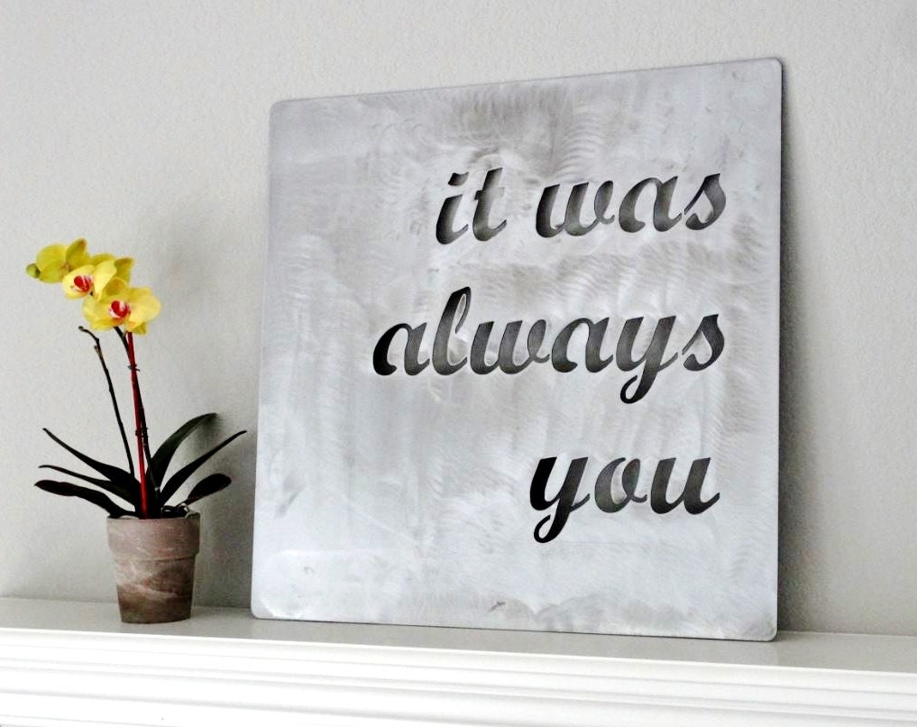 Custom metal quote sign and sayings inspirational for Best quotes for wall art