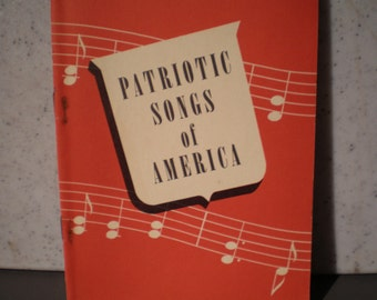 Vintage 1920's Book - Patriotic Songs Of America