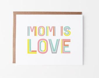 Mother's Day Card | Mom is Love Greeting Card | Typographic Card