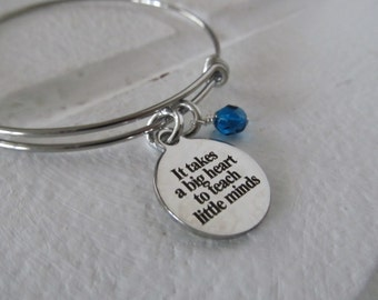 "Teacher's Charm Bracelet- ""It takes a big heart to teach little minds"" laser etched charm with an accent bead in your choice of colors"