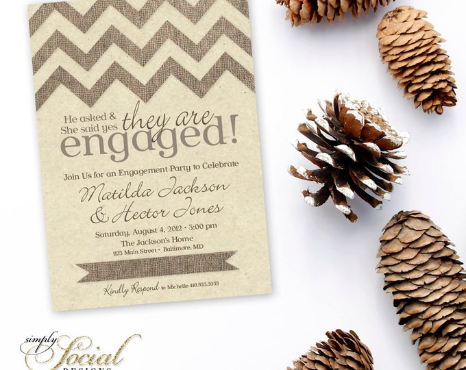 Engagement Party Invitation - Burlap Chevron Personalized Custom Invite with Kraft Paper Printable Party Invite