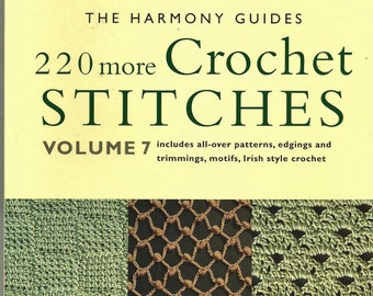 Harmony Guides 220 More CROCHET STITCHES Volume 7