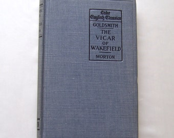 Antique Book The Vicar of Wakefield Lake English Classics 1898 by Oliver Goldsmith Hardcover Book Published by Scot, Foresman and Company