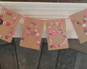 Paper Burlap Banner and Buttons Baby Banner in Pink White and Purple/Baby Girl Shower Decoration/Nursery Decorations/ Boho UpCycle