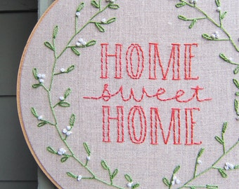 Large Home Sweet Home Embroidery Hoop