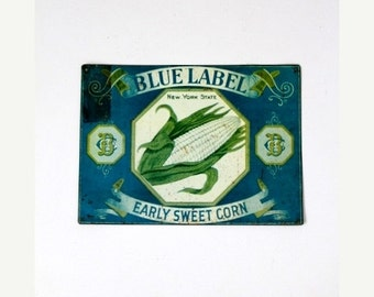 SALE vintage metal farm sign, Blue Label Early Sweet Corn advertising