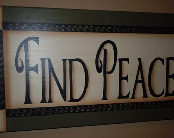 Primitive Folk Art Find Peace Sign with Vine and Leaf Border, Wooden Hand Painted in Acrylics