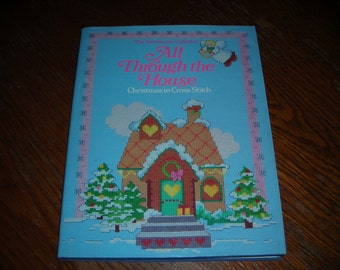 All Through the House Christmas In Cross Stitch