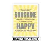 You are my sunshine wall art print, you are my sunshine baby shower, printable nursery art, INSTANT DOWNLOAD, baby shower gift,
