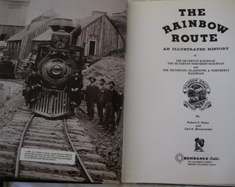 Silverton Railroad Rainbow Route Limited Edition First Printing Signed Book