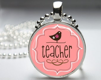 Teacher School Round Pendant Necklace with Silver Ball or Snake Chain Necklace or Key Ring