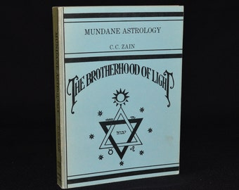 Brotherhood of Light Vintage Book - Mundane Astrology - C.C. Zain - Occult / Divination / Esoteric / Astrology / Horoscope / Zodiac