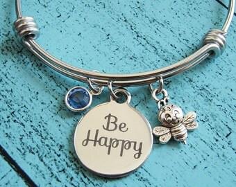 encouragement gift, be happy bracelet, inspirational jewelry, graduation gift, best friend gift, happiness bracelet, positive bracelet, bee