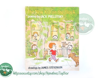 The New Kid on the Block by Jack Prelutsky Vintage Kids Poetry Illustrated by James Stevenson 1980s