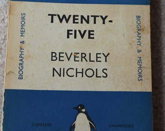 Twenty- Five by Beverley Nichols penguin book 1937