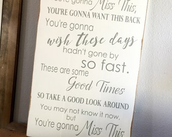 Large Wood Sign - You're Gonna Miss This - Trace Adkins - Subway Sign - Farmhouse Sign - Home Decor - Inspirational Sign - Country Music