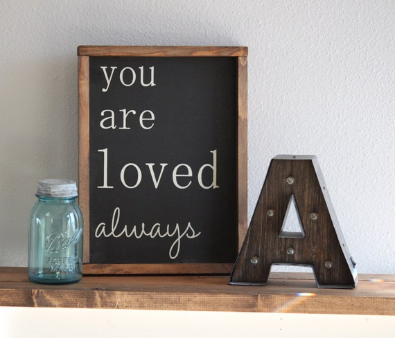 Large Wooden Signs Home Decor: Large Wood Sign You Are Loved ALWAYS Framed Subway Sign