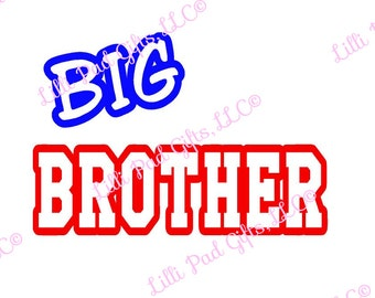 Big Brother - Cut File - Instant Download - SVG Vector JPG for Cameo Silhouette Studio Software & other Cutter Machines