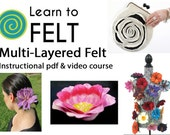 Learn To Felt Multi-Layered Felt, Felting Course, Felted Flower Pin, Felted Purse, How To Felt, Felting Tutorial, Felted Bowl, Felting Video