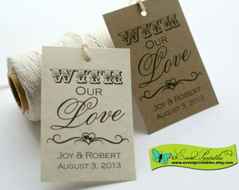 Printable Wedding Favor Tags,  With Our Love Custom DIY Bridal Shower Gift Thank You Tags, Personalized Favour Tags by Event Printables