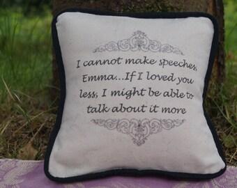 Miniature Jane Austen Inspired Pillow. Emma Quote. Cotton Decorative Pillow