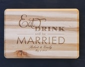 14'' x 9'' Eat Drink And Be Married Maple Cutting Board Personalized Engraved Gift Name And Date 100% Handmade by Woodbob