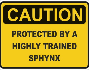 Cat Caution Protected by Sphynx Warning Sticker for Laptop Book Fridge Guitar Motorcycle Helmet ToolBox Door PC Boat