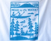 Flour Sack Dish Towel - Head to the Water