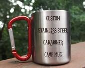 Stainless Steel Camp Mug, Custom Camp mug, Hiking mug, backpacking mug, camping gear drink cup