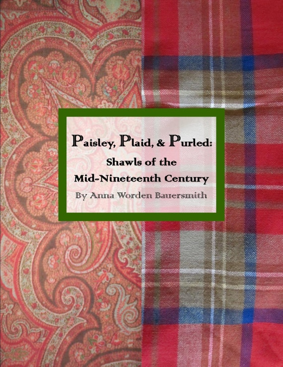 "Cover of ""Paisley Plaid and Purled: Shawls of the Mid-19th Century"" by Anna Worden Bauersmith."