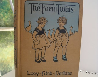 The Farm Twins, Lucy Fitch Perkins, School Edition 1928, Hardcover Collectors Edition, Antique Book