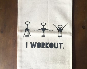 I Workout Flour Sack Tea Towel