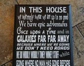In this House WE DO GEEK,  handpainted sign