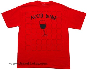 Accio Wine (Summoning Spell) Humorous & Funny Geek Tshirt Inspired By Harry Potter Size Small Medium Large XLarge Color Red