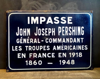 RARE Large Enamel General Pershing French Street Sign plaque. Loft. Industrial. Fantastic XL Original sign. Pershing . US Army