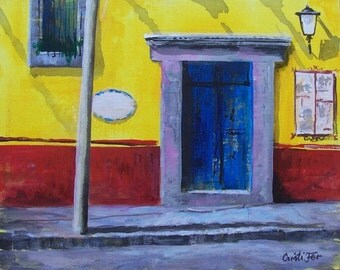 "Original art blue Mexican old door with street light and poster in San Miguel de Allende Mexican town acrylic on board 11 ""x 14"""