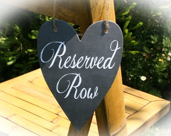 Reserved Row sign- Chalkboard style Wedding Reserved Sign - twine included
