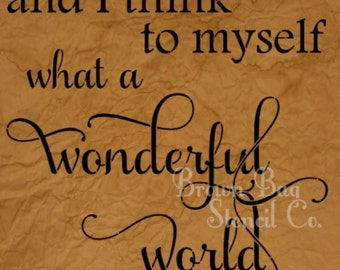"Christmas Stencil - and I think to myself, what a wonderful world - 12""x12"" design area - pillows - signs - walls"