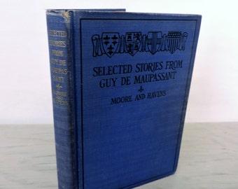 Vintage Short Stories - Selected Stories From Guy de Maupassant - 1928 - Classic Fiction