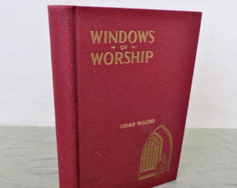 Vintage Prayer Book - Windows Of Worship. A Book Of Daily Devotions For Youth - 1949 - Children's Prayers