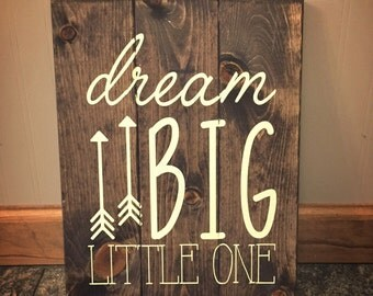 Dream big little one sign - nursery decor, neutral nursery