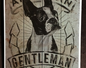 Boston Terrier American Gentleman Print Decoupaged on Wood