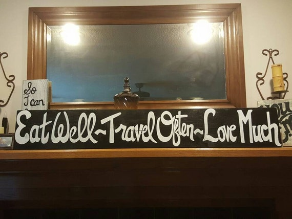 LG. - Distressed Wood Sign - Eat Well Travel Often Love Much