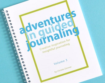 Adventures in Guided Journaling - Volume 3